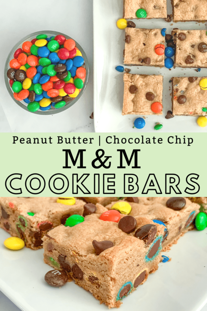 Peanut Butter Chocolate Chip M&M Bars To Pin For Later!