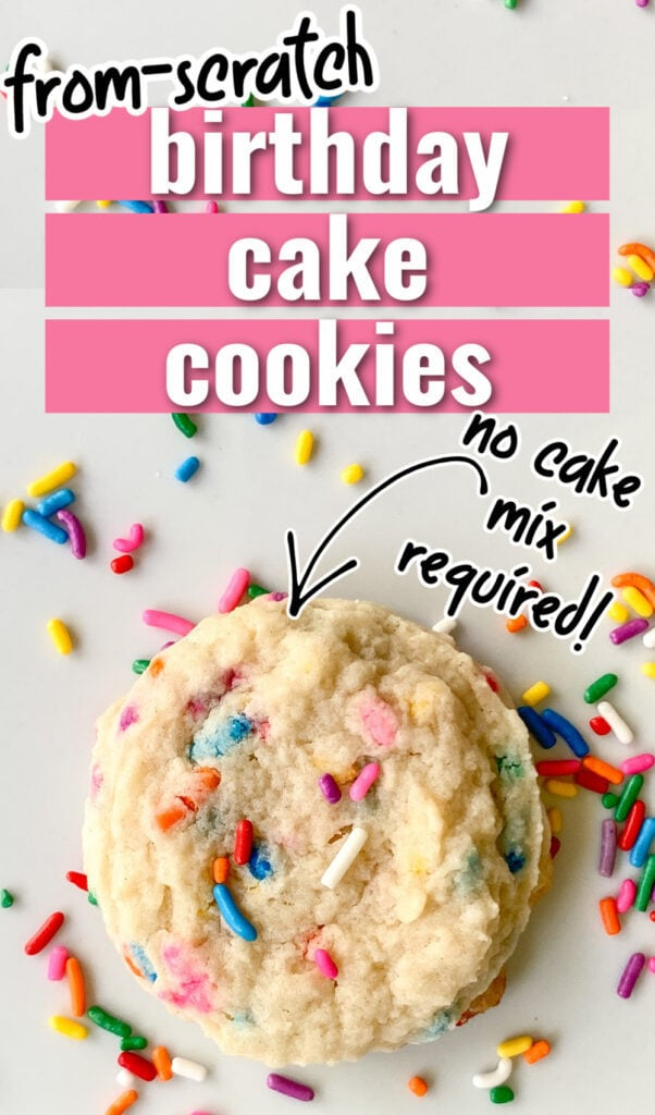 Soft and chewy from scratch birthday cake cookies. Cream cheese sugar cookies with fun rainbow sprinkles. No cake mix required!